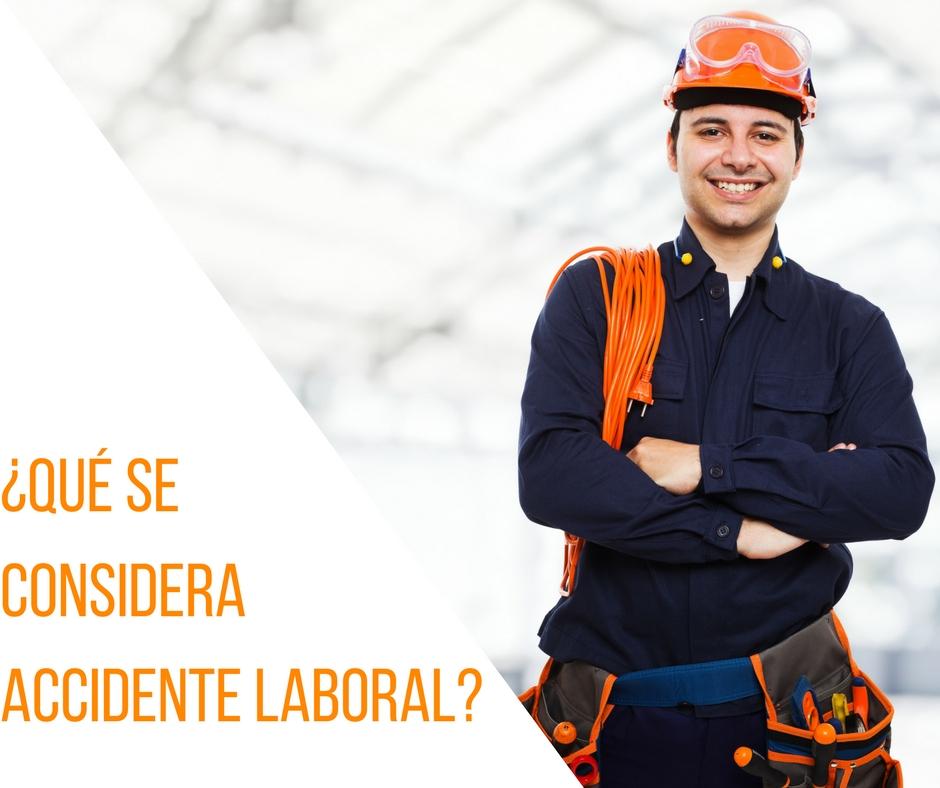 ¿Qué se considera accidente laboral?