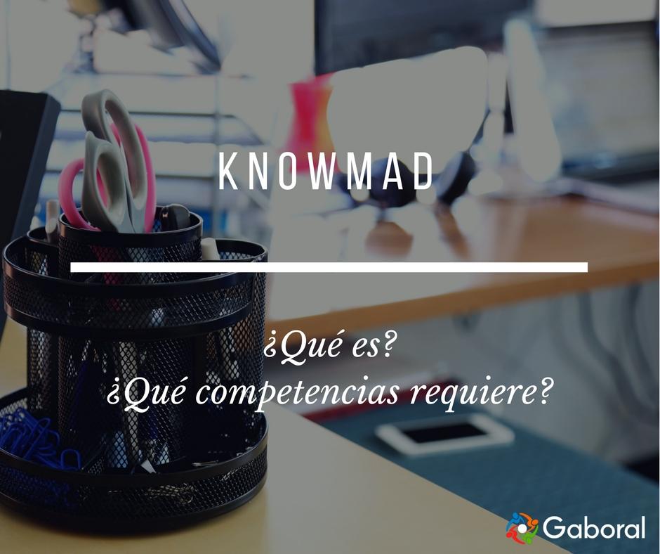 Knowmad, ¿qué es?